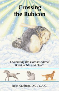 Crossing the Rubicon: Celebrating the Human-Animal Bond in Life and Death