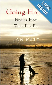 Going Home: Finding Peace When Pets Die [Paperback]